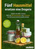 Smarticular Verlag - Fünf Hausmittel ersetzen eine Drogerie